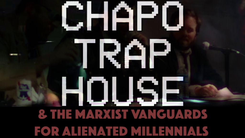 Poster for Architects of Woke: Chapo Trap House & the Marxist Vanguards for Alienated Millennials