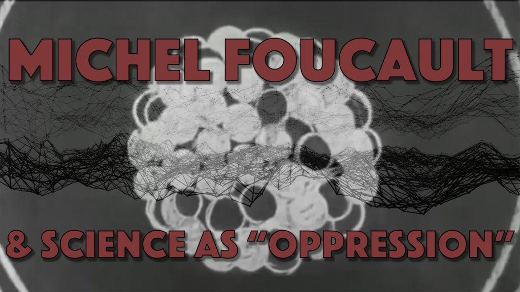 "Poster for Architects of Woke: Michel Foucault & Science As ""Oppression"""
